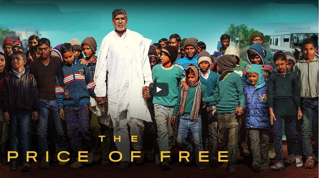 "INDIA – WATCH THE FILM ""THE PRICE FOR FREE"" / The thrilling story of Nobel Peace Laureate Kailash Satyarthi's journey to liberate every child from slavery"