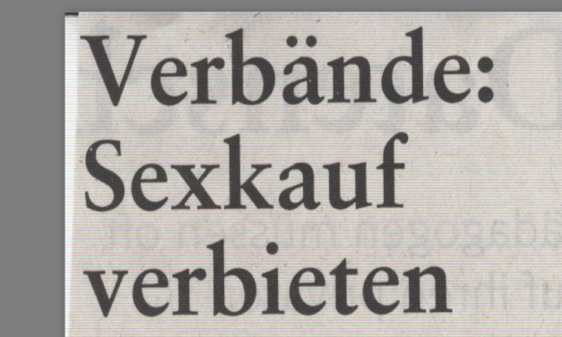 Verbände: Sexkauf verbieten !