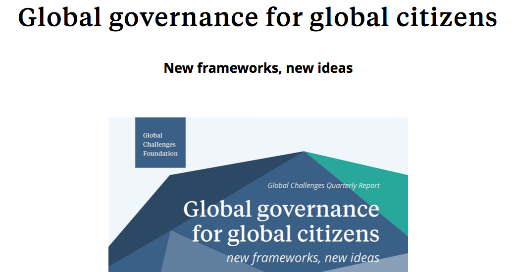 Global governance for global citizens new frameworks, new ideas