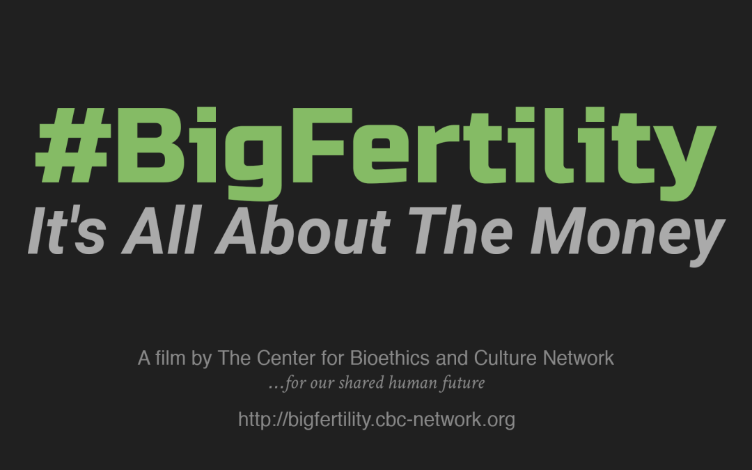 "THE CENTER FOR BIOETHICS AND CULTURE PRODUCED THE DOCUMENTARY ""#BigFertility"" 2018 – Kelly's story exemplifies everything that is wrong with the distorted version of fertility medicine that is #BigFertility. It truly is all about the money…"