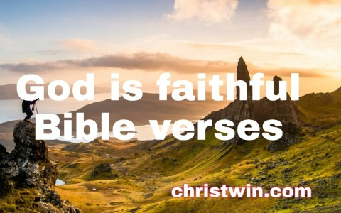 32 God is faithful Bible verses