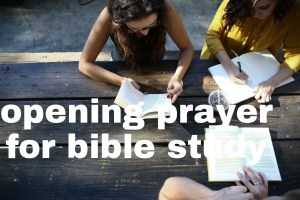 Opening prayer for a bible
