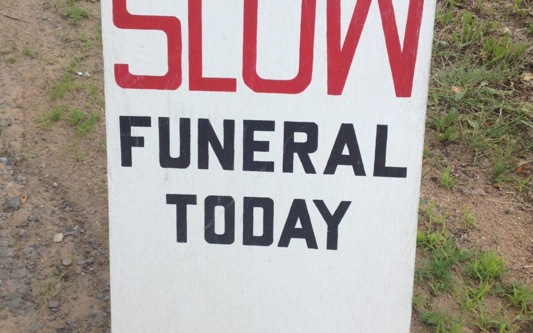 When Life Feels Like a Slow Funeral