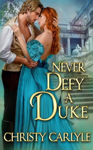Never Defy a Duke