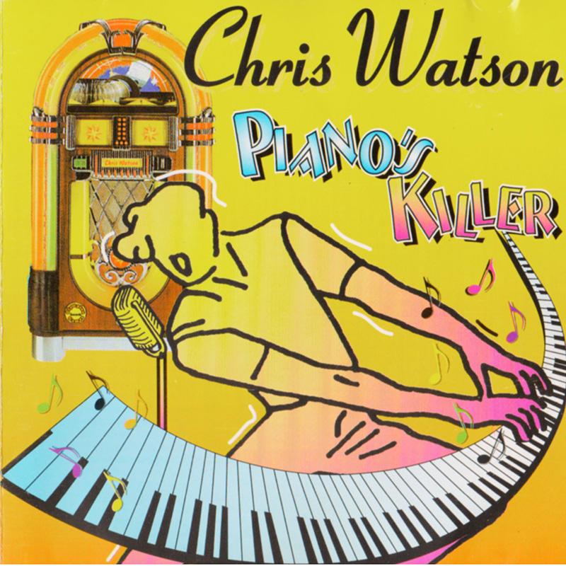 piano-s-killer - chris watson