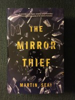 The Mirror Thief by Martina Seay
