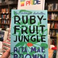 Rubyfruit Jungle by Rita Mae Brown (WildmooBooks.com)