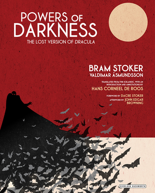 Powers of Darkness: The Lost Version of Dracula (WildmooBooks.com)