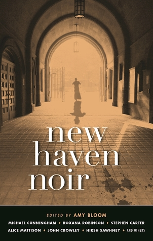 New Haven Noir, Akashic Books (WildmooBooks.com)