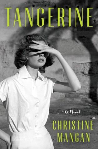 Review of Tangerine by Christine Mangan on WildmooBooks.com