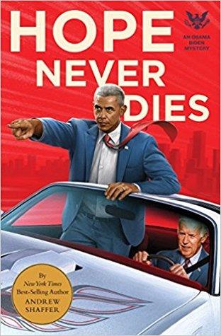 Hope Never Dies: An Obama Biden Mystery on WildmooBooks