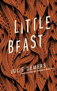 Little Beast by Julie Demers - WildmooBooks