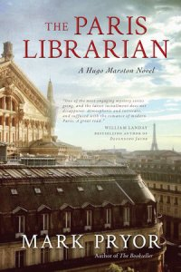 The Paris Librarian by Mark Pryor - WildmooBooks