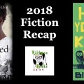 2018 Fiction Recap WildmooBooks