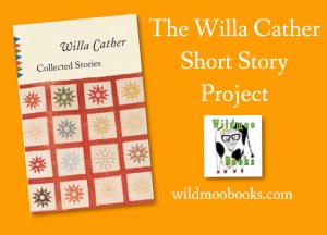 The Willa Cather Short Story Project on WildmooBooks.com