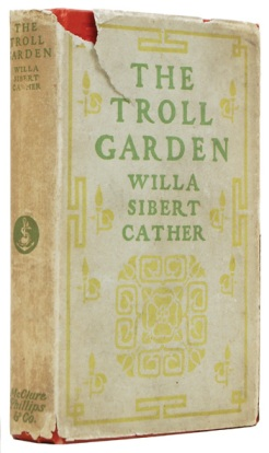 First edition of The Troll Garden by Willa Cather with dust jacket