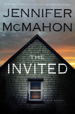 Cover of The Invited by Jennifer McMahon
