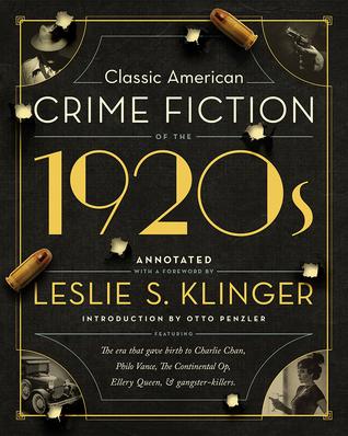 Classic American Crime Fiction of the 1920s by Leslie S. Klinger (Pegasus Books)