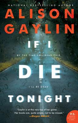 If I Die Tonight by Alison Gaylin (HarperCollins Publishers – William Morrow)