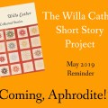 """Willa Cather Short Story Project Reminder for May 2019: """"Coming, Aphrodite!"""""""