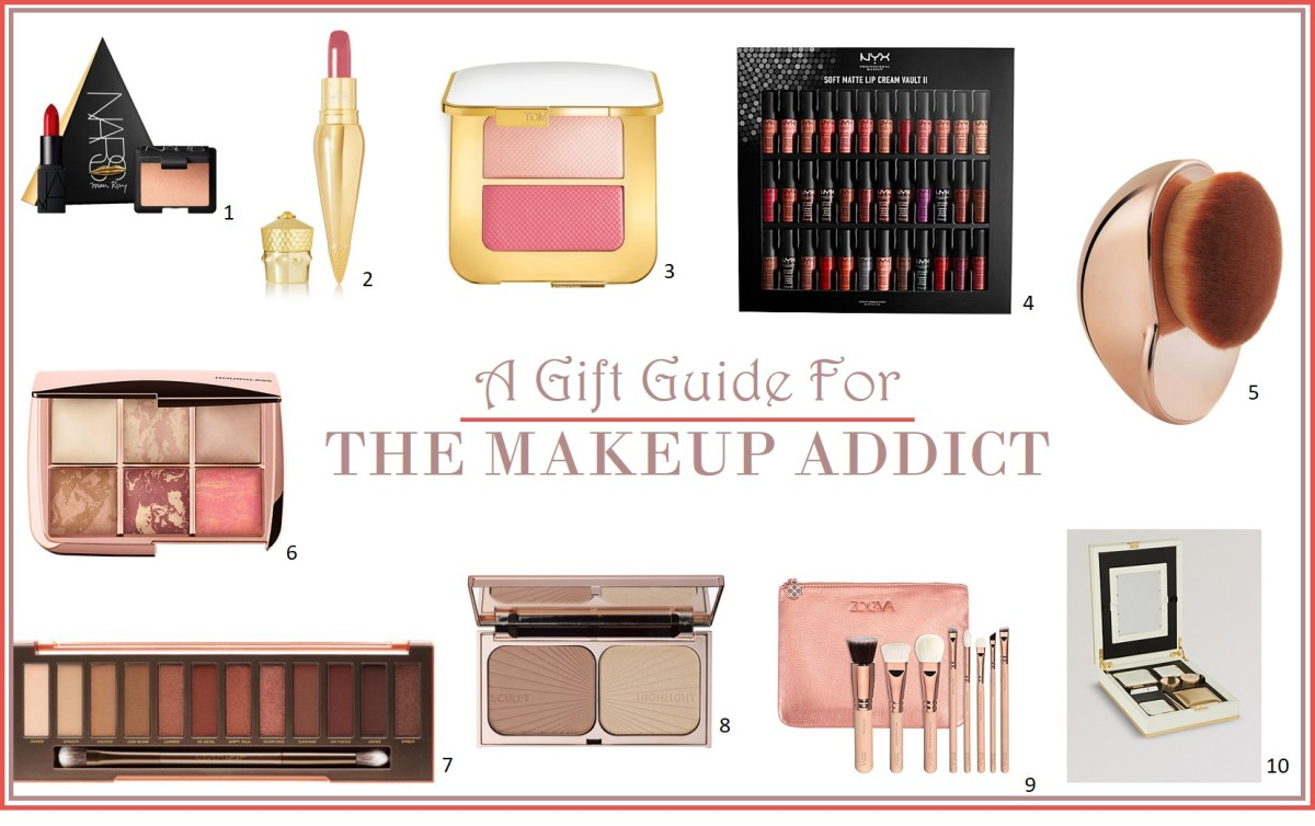 Gift Guide for the MAKEUP ADDICT