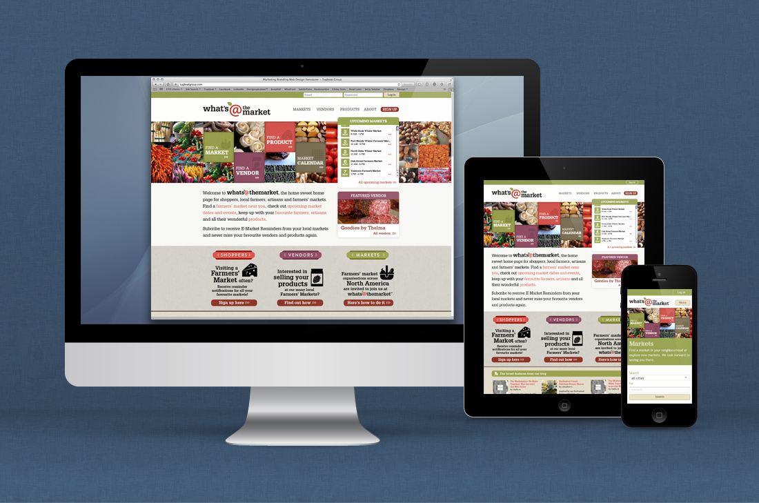 What's at the Market website is fully-responsive website on desktop, tablets and mobile, built using the Drupal CMS.