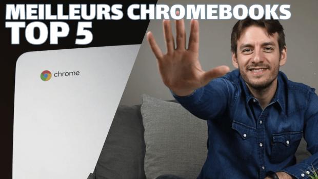 TOP 5 des meilleurs Chromebooks : mon classement (vidéo)