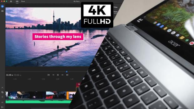 L'édition vidéo 4K bientôt disponible sur Chromebook !
