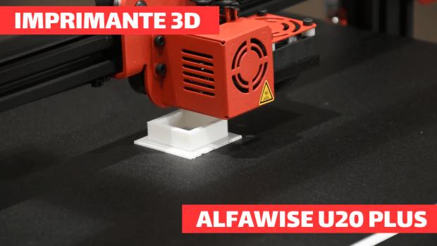 Découverte de l'imprimante 3D Alfawise U20 Plus !