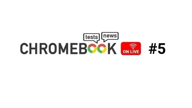 Chromebook On Live #5 : un épisode sans fibre !