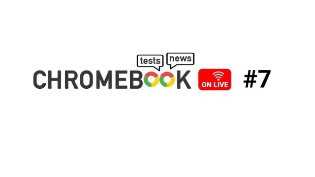 Chromebook On Live #7 : l'épisode est disponible au format podcast et le sera sur YouTube en première !