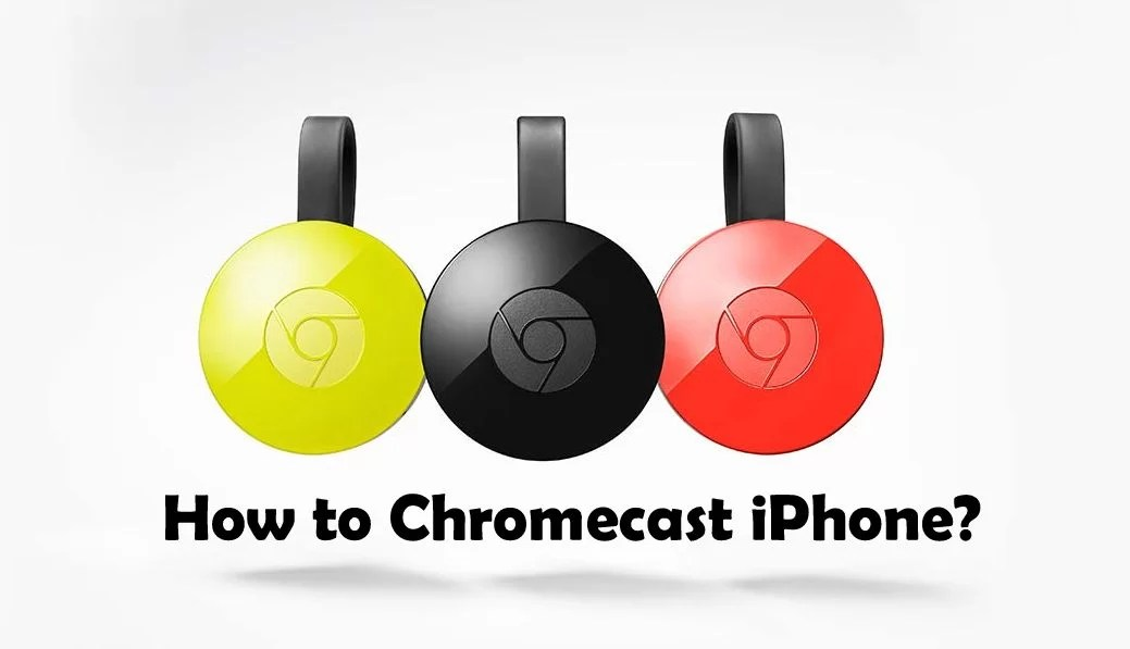 How to Chromecast iPhone? [2020 Working]