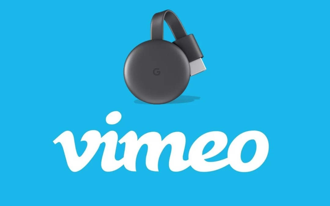 How to Chromecast Vimeo to TV? [2019]