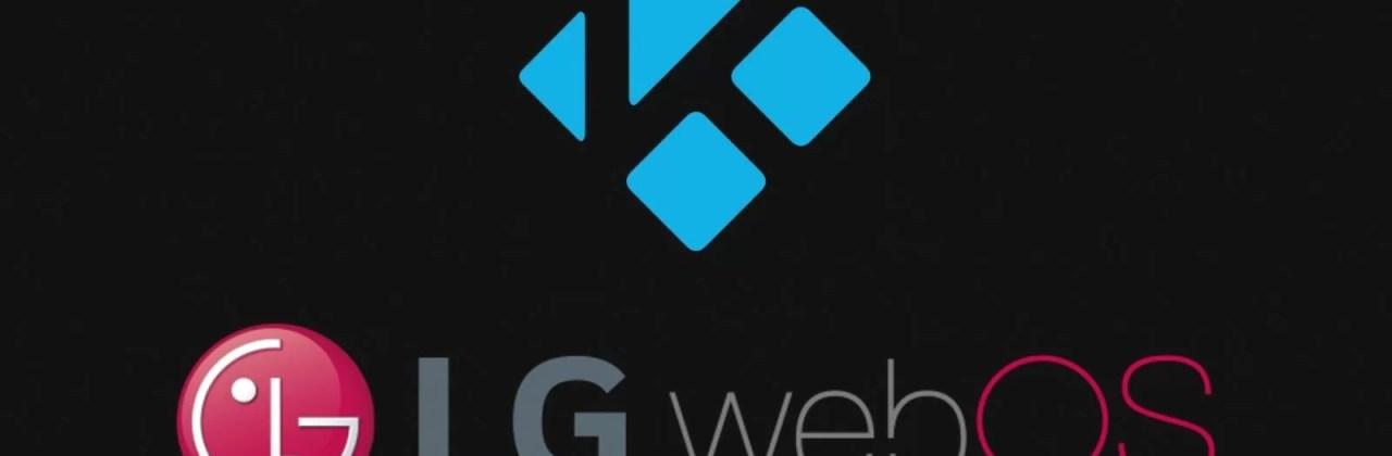 How to install Kodi on WebOS (LG Smart TV)? - Chromecast Apps Tips