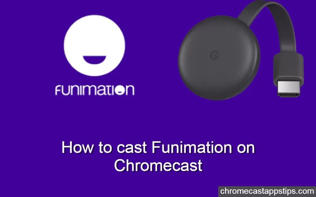 Funimation on Chromecast