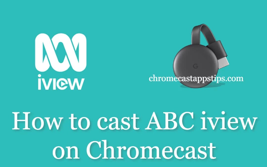 How to Chromecast ABC iview on your TV