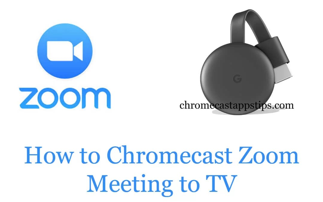 How to Chromecast Zoom Meeting to TV
