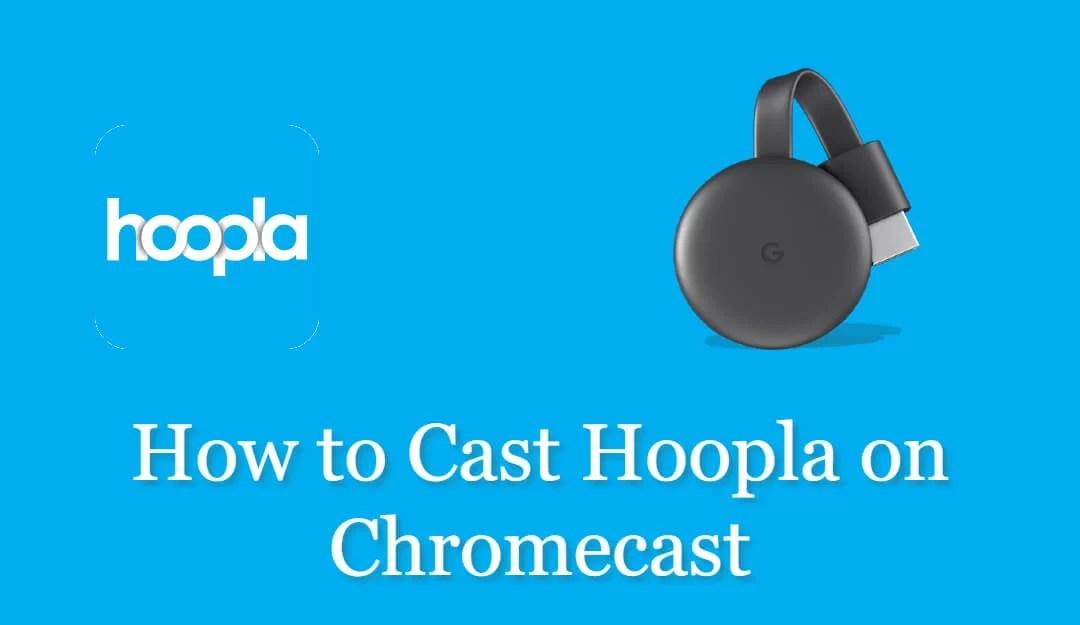 How to Chromecast Hoopla [2020]