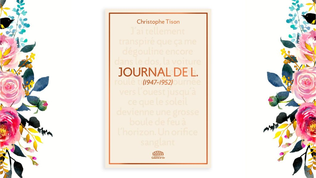 Journal de L. : (1947-1952) de Christophe Tison