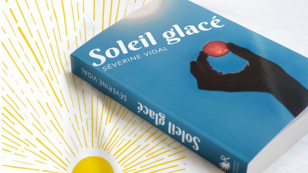 Soleil glacé : un roman qui fait chaud au coeur