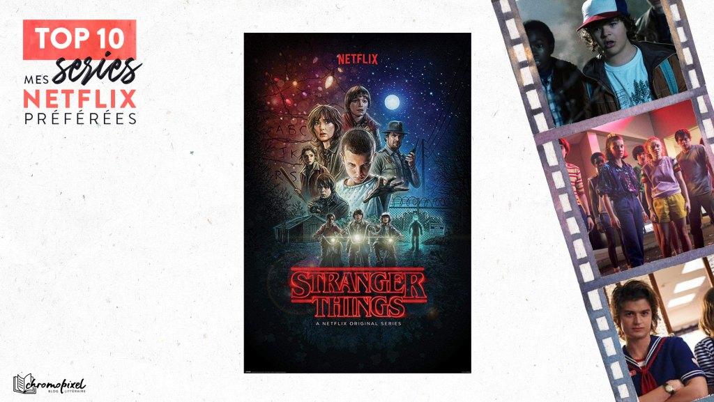 TOP 10 : De mes séries Netflix préférées : Stranger Things