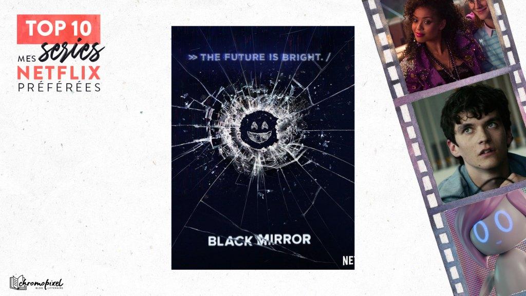 TOP 10 : De mes séries Netflix préférées : Black Mirror