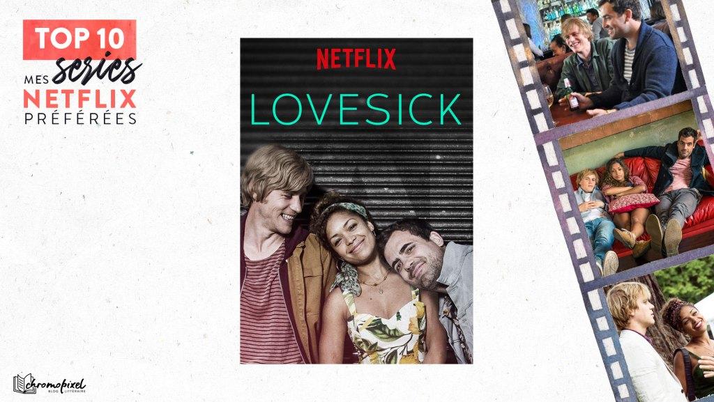 TOP 10 : De mes séries Netflix préférées : Lovesick