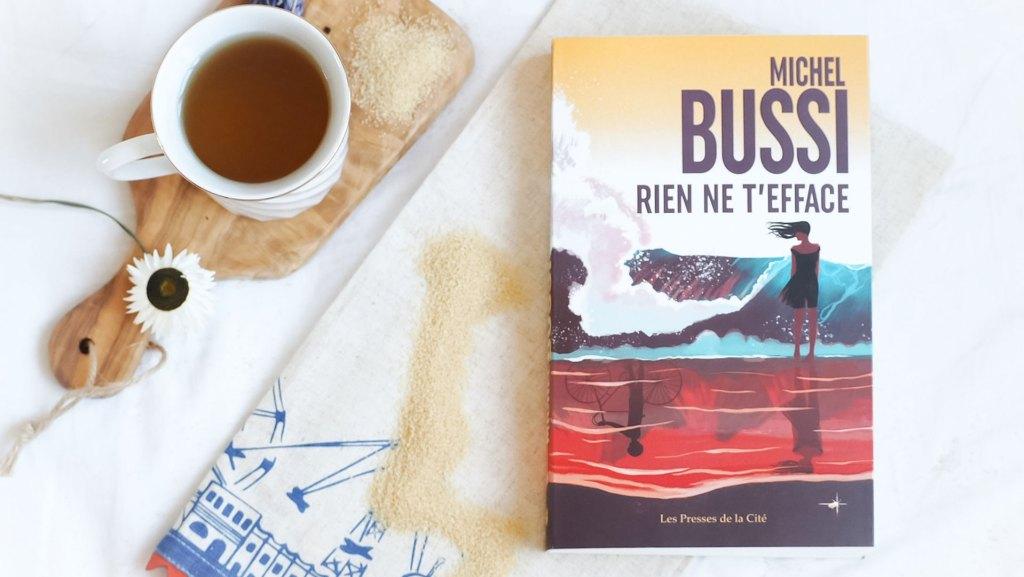 Rien ne t'efface de Michel Bussi : Je pense à toi