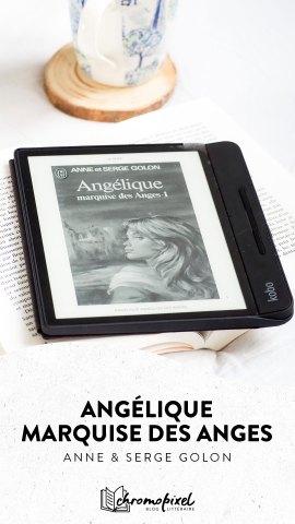 Angélique marquise des anges d'Anne et Serge Golon