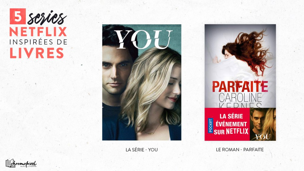 You - Parfaite Netflix