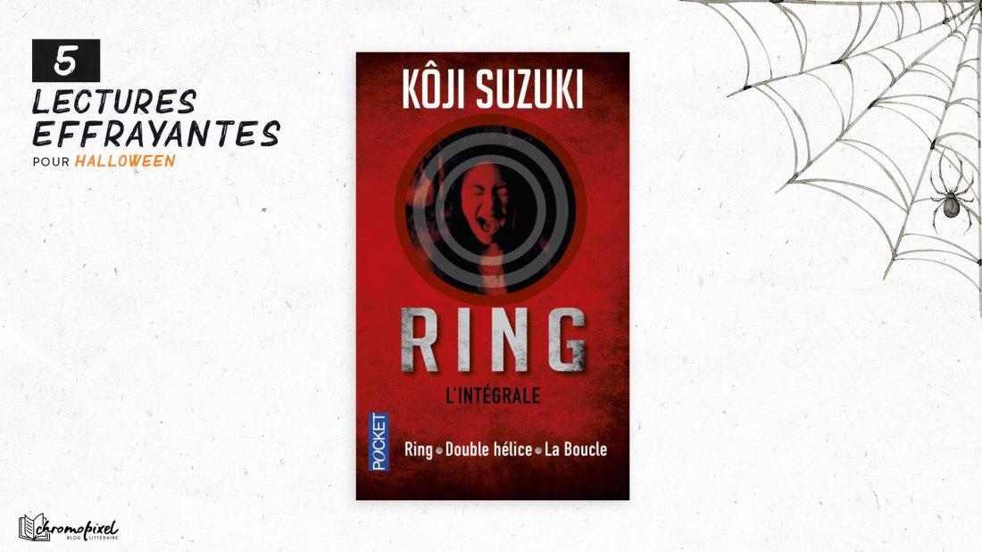 5 lectures effrayantes pour Halloween : The Ring Kōji Suzuki