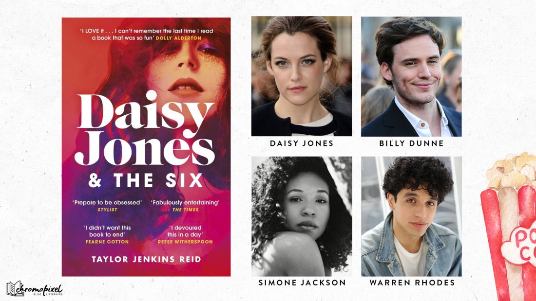 Les adaptations de romans que j'attends avec impatience - Amazon - Daisy Jones and the Six - Casting Riley Keough Sam Claflin Nabiyah Be