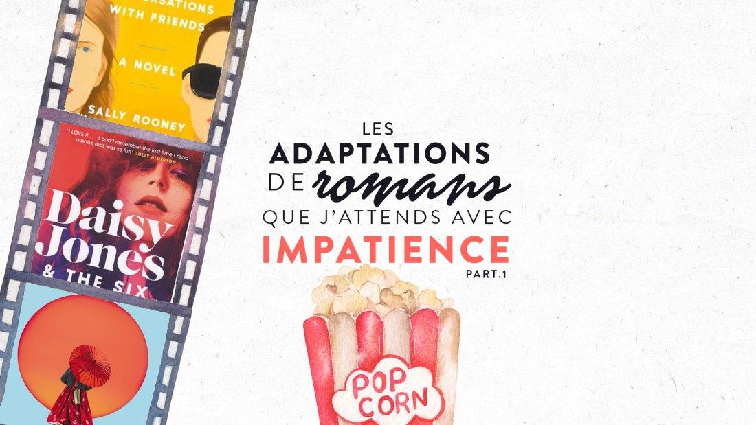 Les adaptations de romans que j'attends avec impatience séries TV
