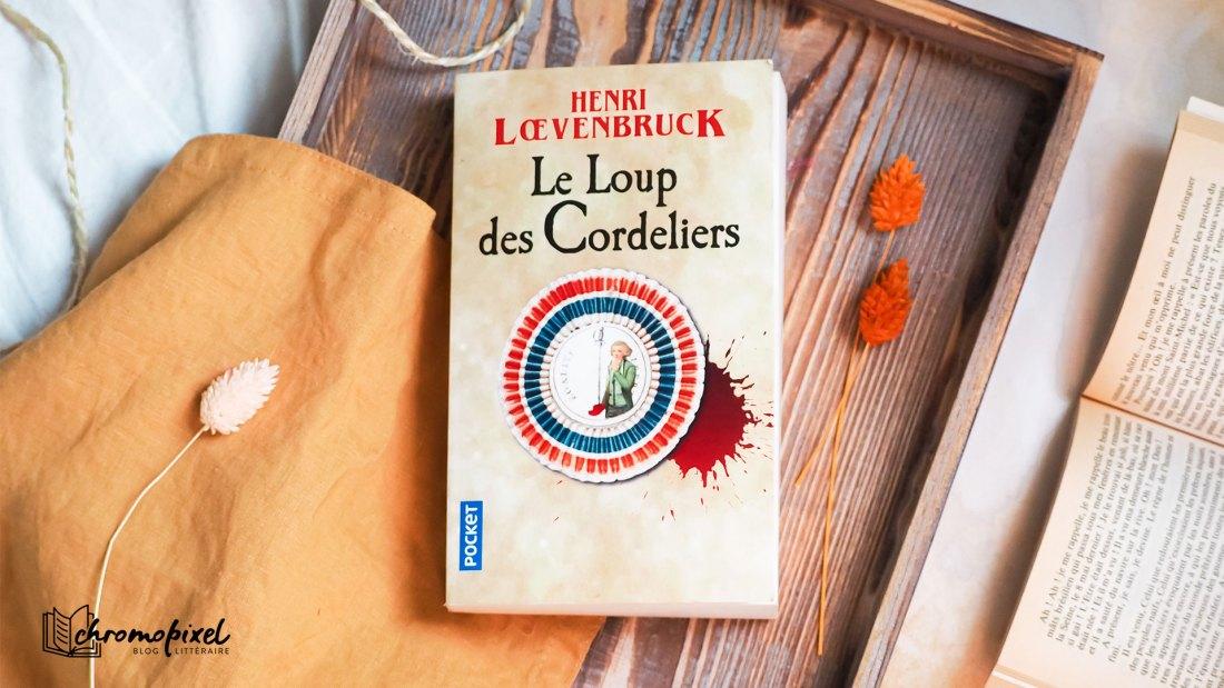 Le Loup des Cordeliers de Henri Lœvenbruck